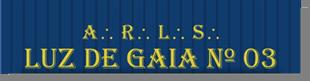 Fig. 51 - Detalhe do nome da Loja. Fonte: Estandarte da Loja Luz de Gaia
